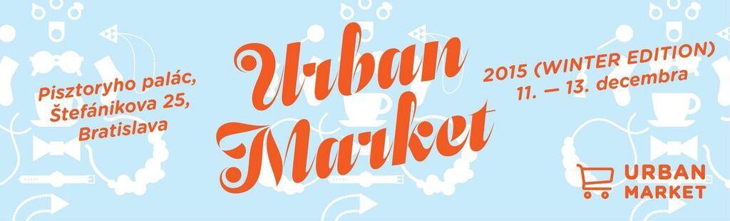 Zimná edícia Urban Market 2015 v Pisztoryho paláci