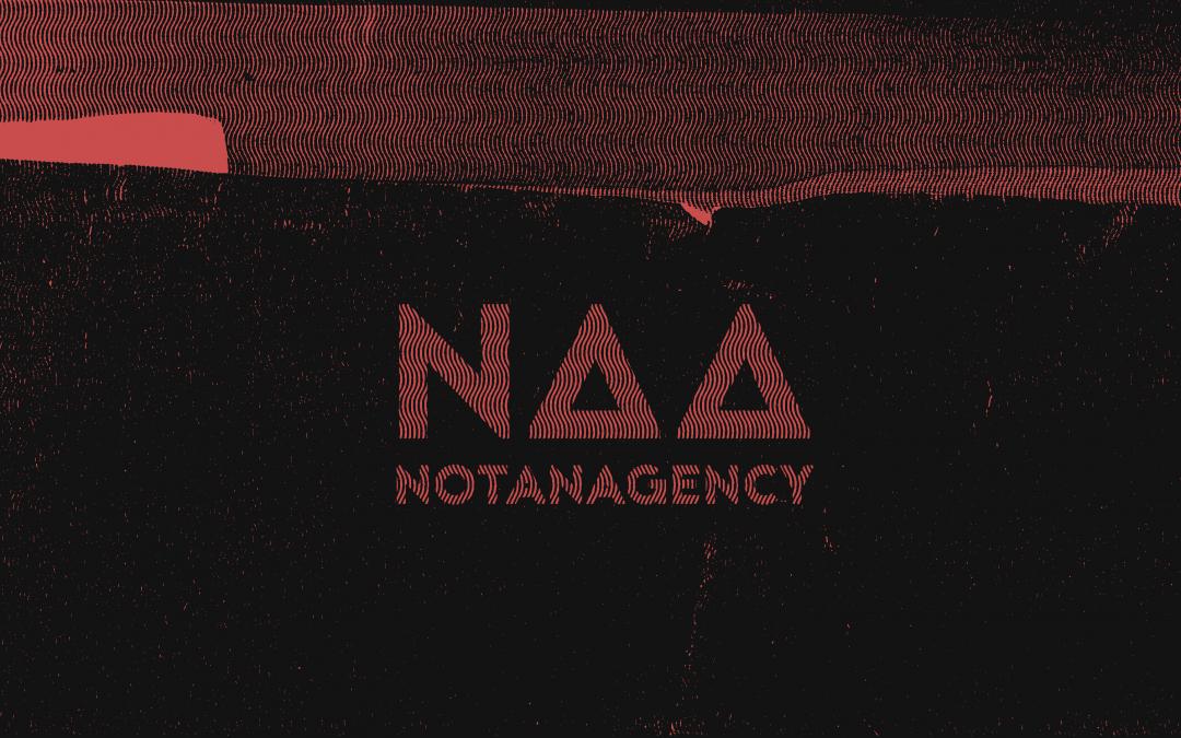 Not An Agency – československá (ne)agentúra s agentúrnymi ambíciami